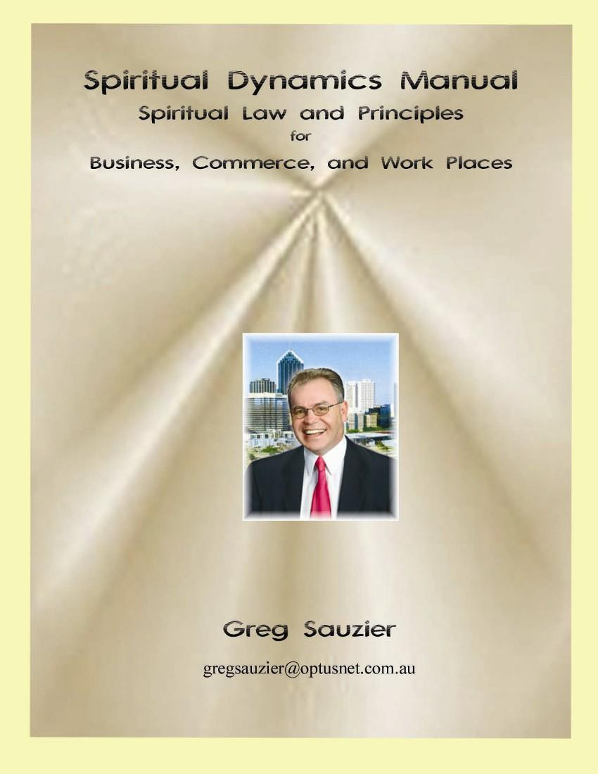 Spiritual Dynamics Manual: Spiritual Law and Principles EB9781932993530