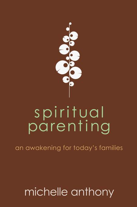 Spiritual Parenting EB9781434702210