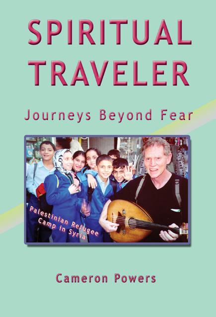 Spiritual Traveler: Journeys Beyond Fear EB9781933983028