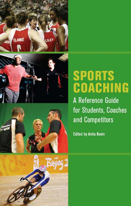 Sports Coaching: A Reference Guide for Students, Coaches and Competitors
