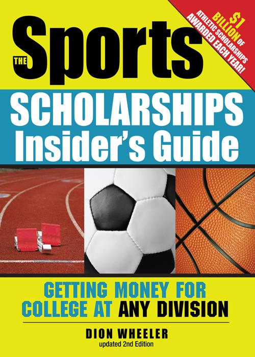 Sports Scholarships Insider's Guide EB9781402249082