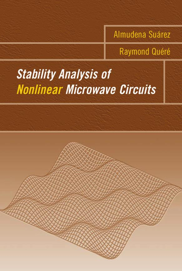 Stability Analysis of Nonlinear Microwave Circuits EB9781580535861