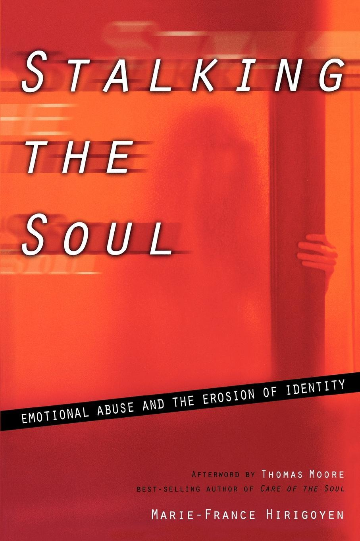 Stalking the Soul EB9781933527680