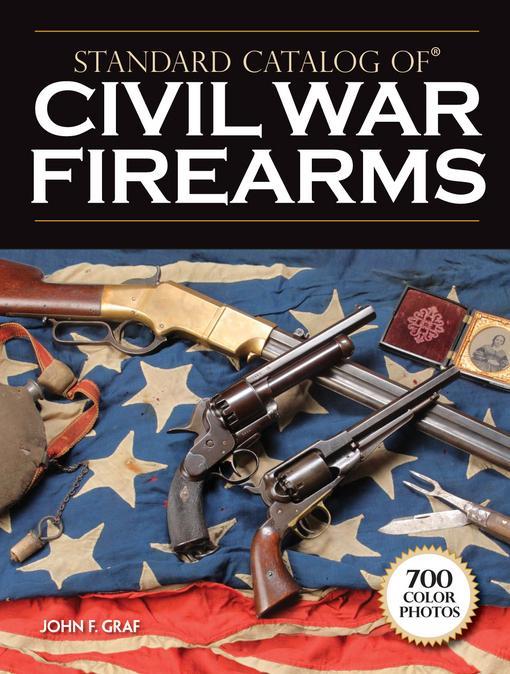 Standard Catalog of Civil War Firearms EB9781440226960