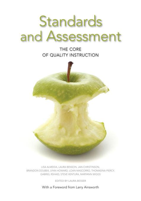 Standards and Assessment: The Core of Qualtiy Instruction EB9781935588276