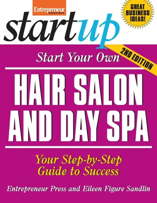 Start Your Own Hair Salon and Day Spa EB9781613080771