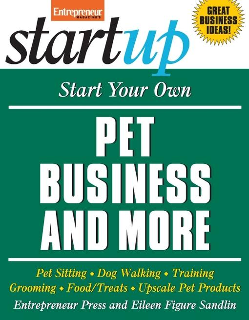 Start Your Own Pet Business and More EB9781613080900