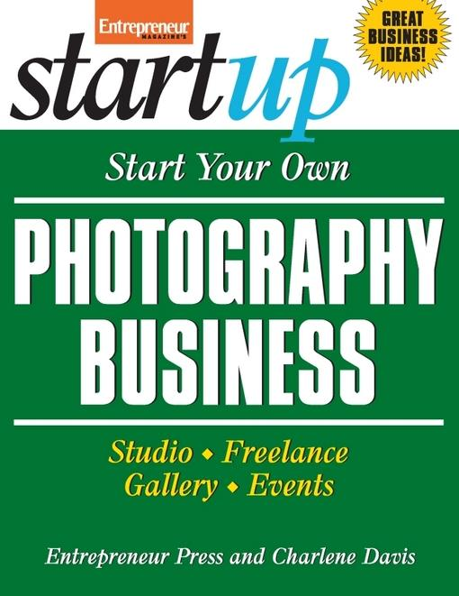 Start Your Own Photography Business EB9781613080924
