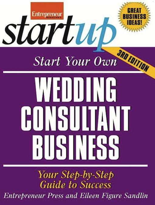 Start Your Own Wedding Consultant Business EB9781613081679