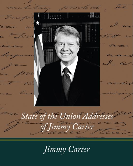 State of the Union Addresses of Jimmy Carter EB9781438557014