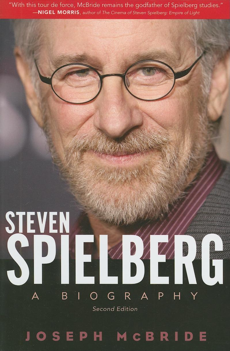 Steven Spielberg: A Biography, Second Edition EB9781604738377