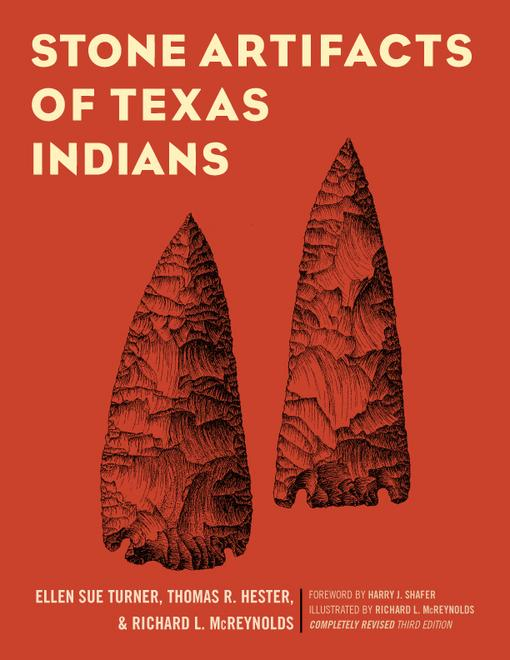 Stone Artifacts of Texas Indians EB9781589794658