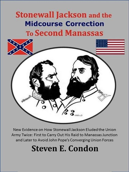 Stonewall Jackson and the Midcourse Correction to Second Manassas EB9781456608934