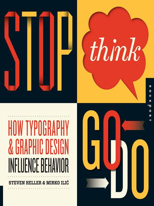 Stop, Think, Go, Do: How Typography and Graphic Design Influence Behavior EB9781610583893