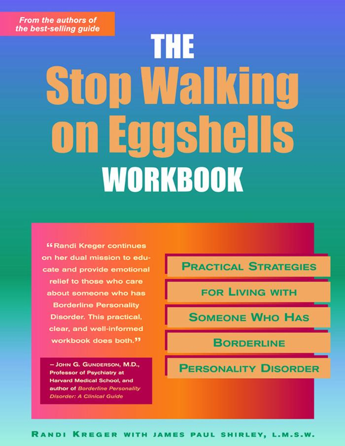 Stop Walking on Eggshells Workbook: Practical Strategies for Living with Someone Who Has Borderline Personality Disorder EB9781572247154