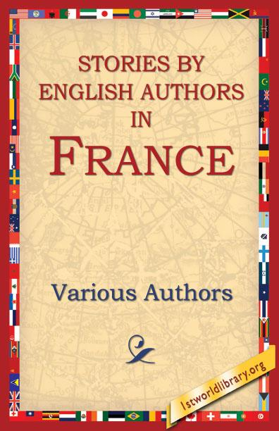 Stories By English Authors In France EB9781595405784