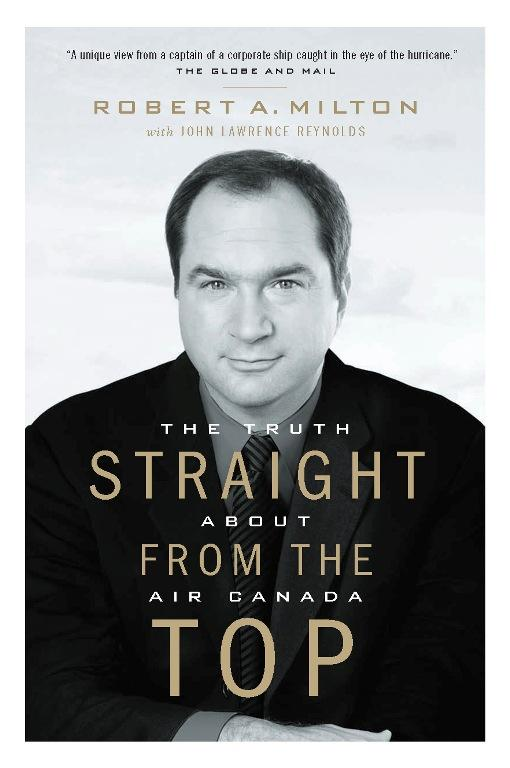 Straight from the Top: The Truth About Air Canada EB9781926685403