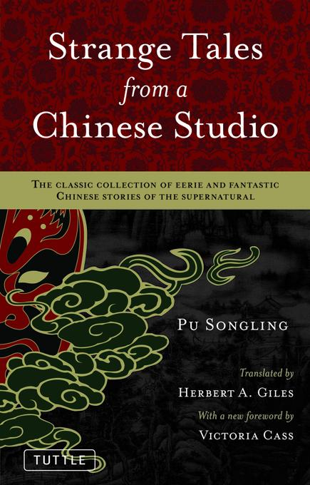 Strange Tales from a Chinese Studio: The classic collection of eerie and fantastic Chinese stories of the supernatural EB9781462900732