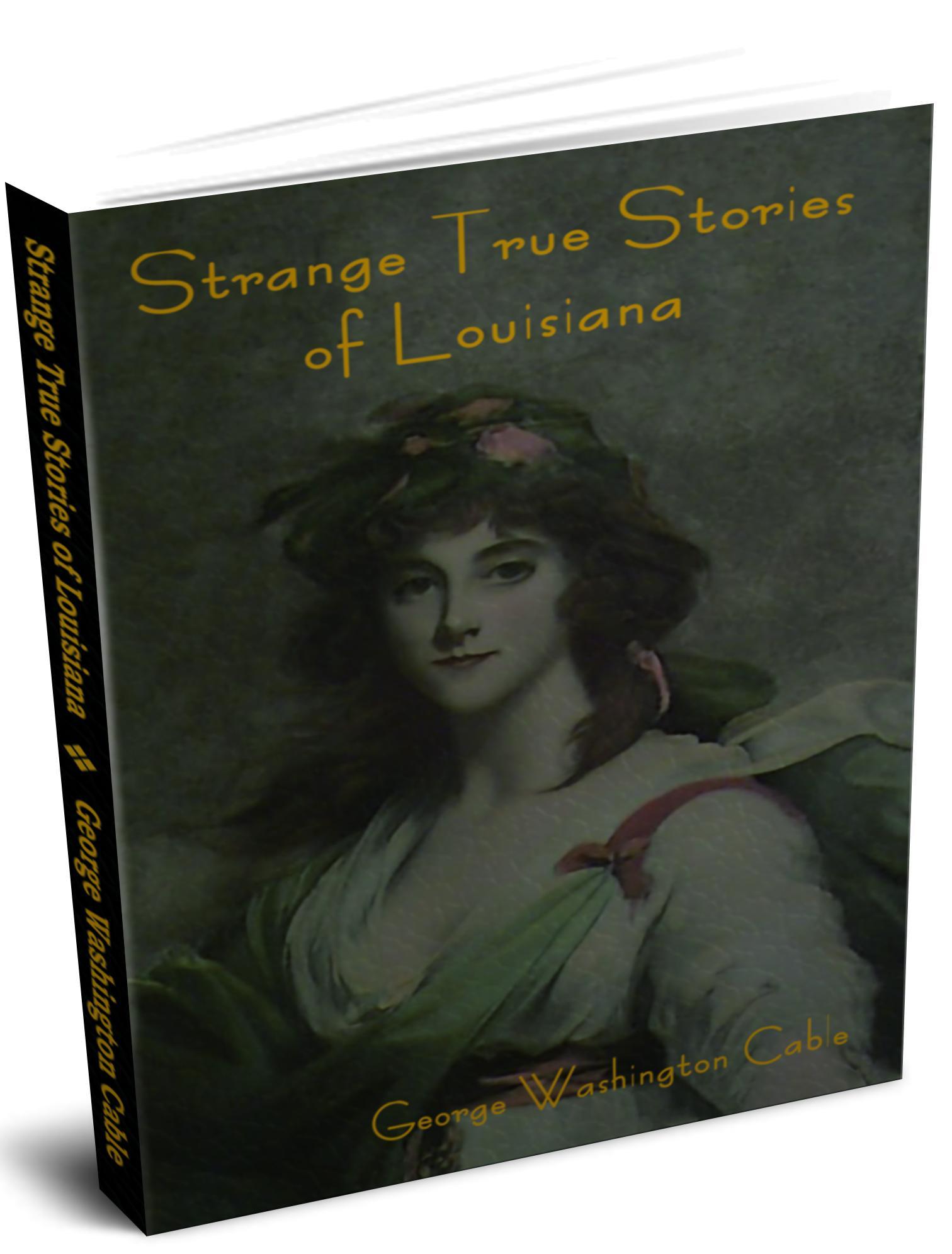 Strange True Stories of Louisiana EB9781604447248
