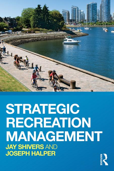 Strategic Recreation Management EB9781136512704