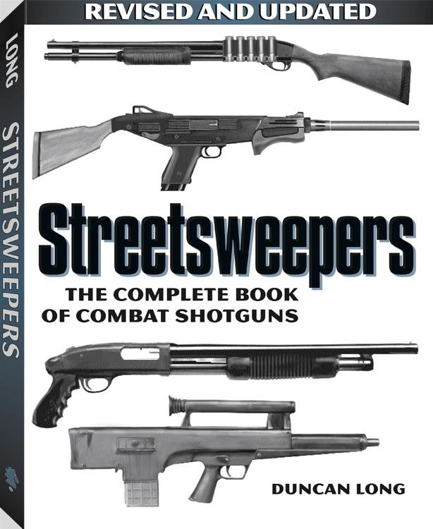 Streetsweepers: The Complete Book Of Combat Shotguns EB9781610042727