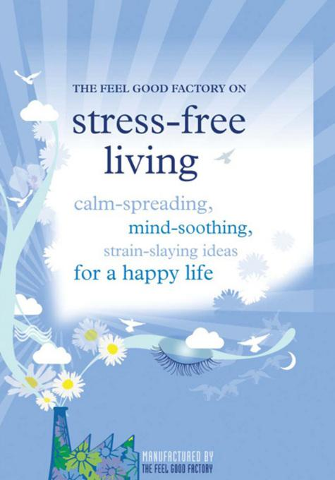 Stress-free living EB9781908189530