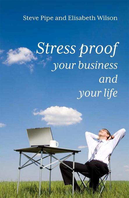 Stress-proof Your Business and Your Life EB9781908189707