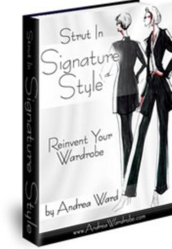 Strut in Signature Style: Reinvent Your Wardrobe EB9781933750163