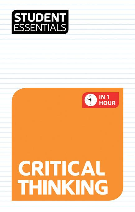 Student Essentials: Critical Thinking EB9781844554928