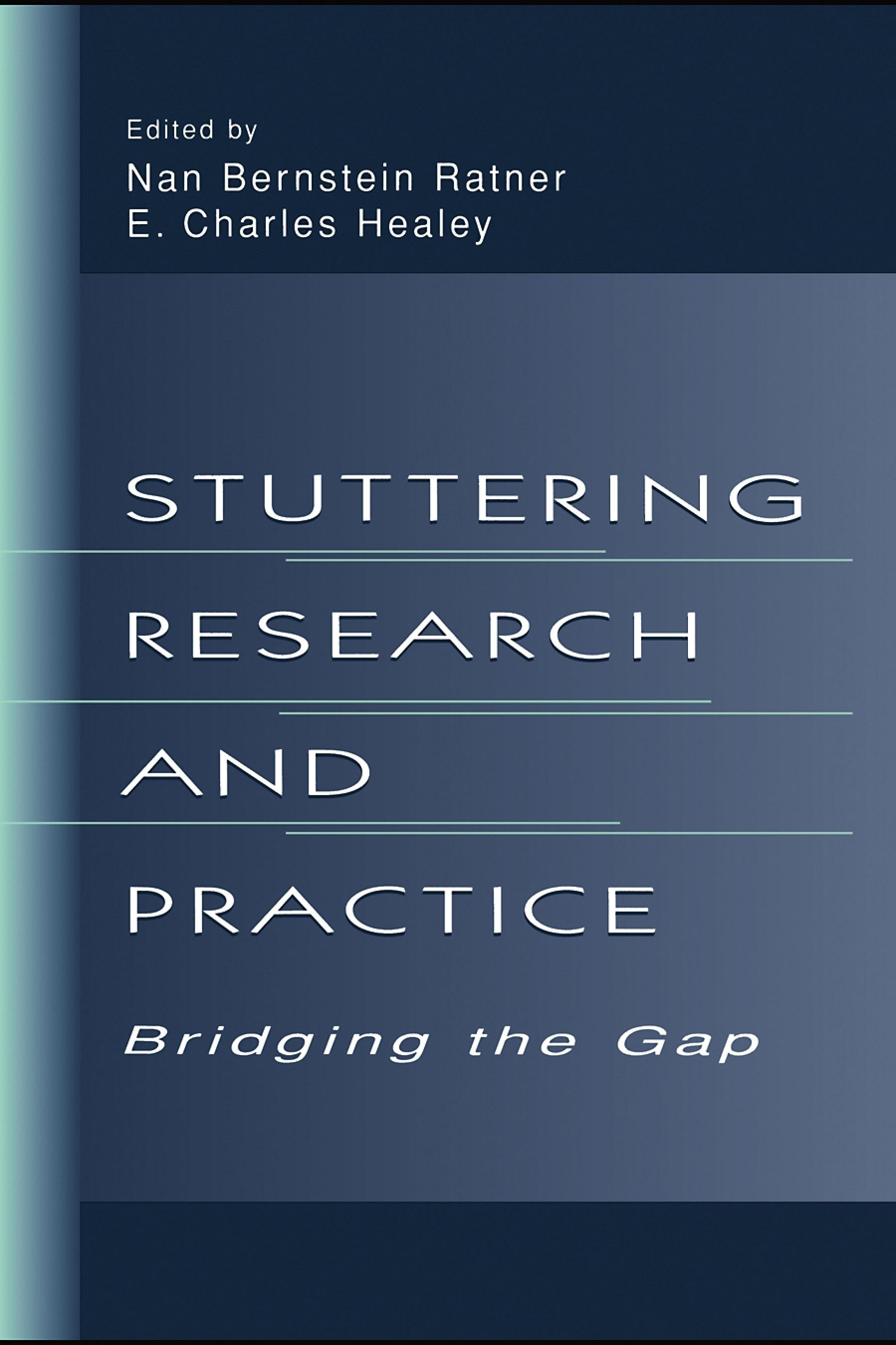 Stuttering Research and Practice: Bridging the Gap EB9781410603777
