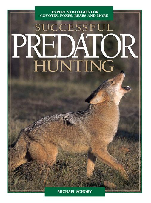 Successful Predator Hunting EB9781440227066