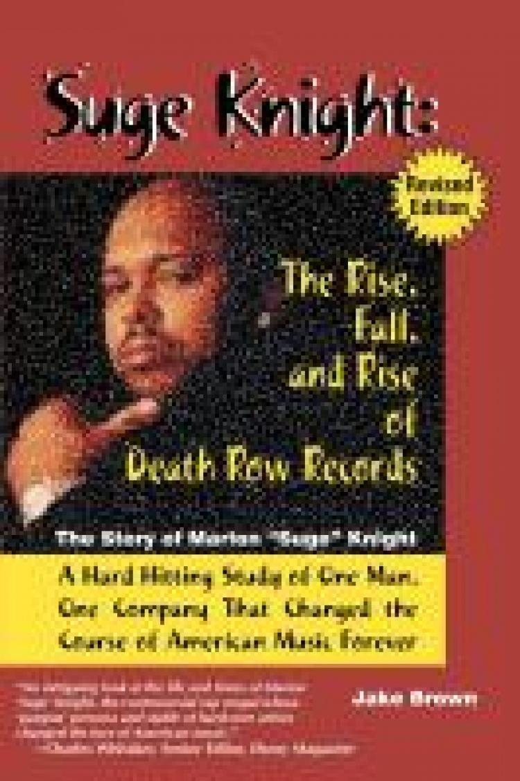 Suge Knight:  The Rise, Fall and Rise of Death Row Records EB9781937269142