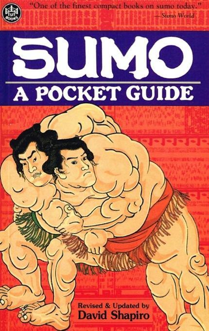 Sumo: A Pocket Guide EB9781462904846