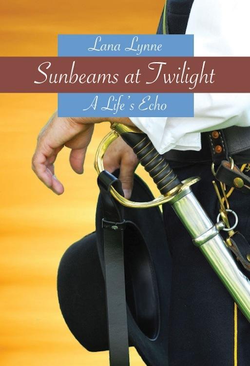 Sunbeams At Twilight. . . A Life's Echo EB9781937569150