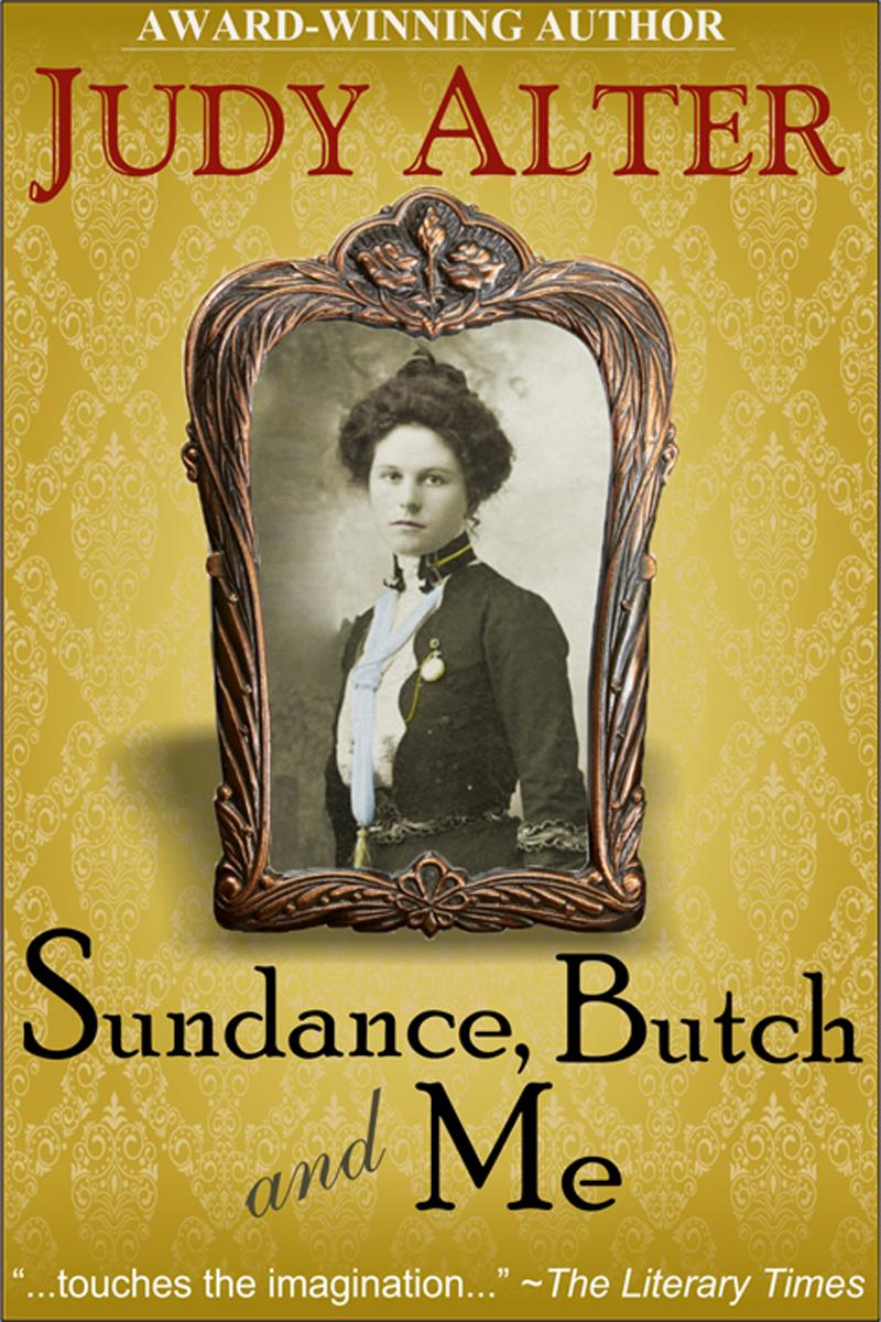 Sundance, Butch and Me (Real Women of the American West, Book 2) EB9781614172260