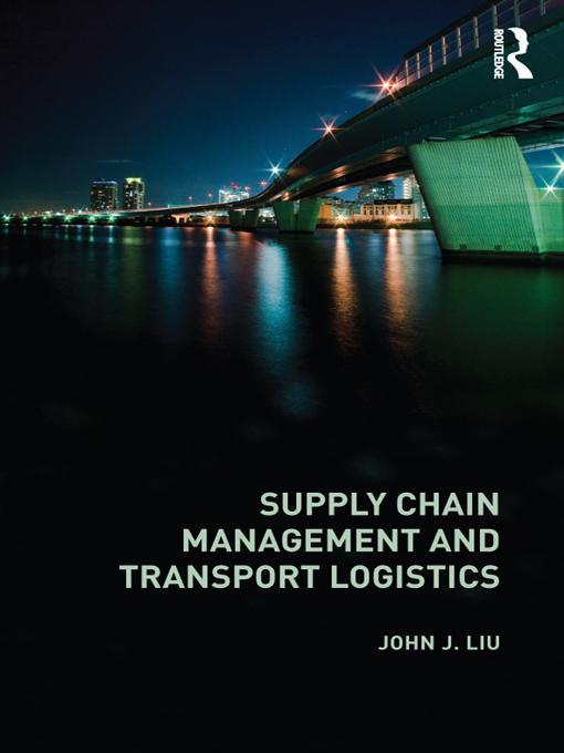 Supply Chain Management and Transport Logistics EB9781136651281