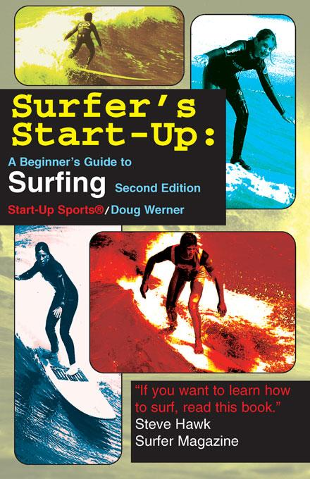 Surfer's Start-Up: A Beginner's Guide to Surfing EB9781884654565