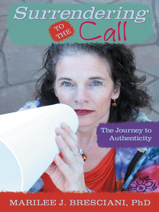 Surrendering to the Call: The Journey to Authenticity