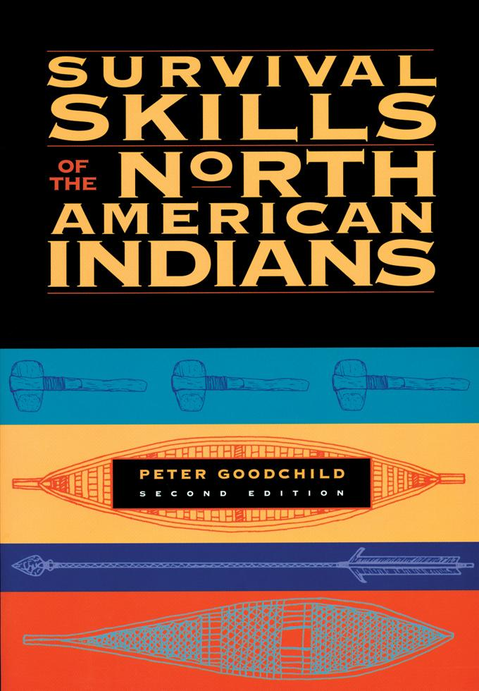 Survival Skills of the North American Indians EB9781569765029