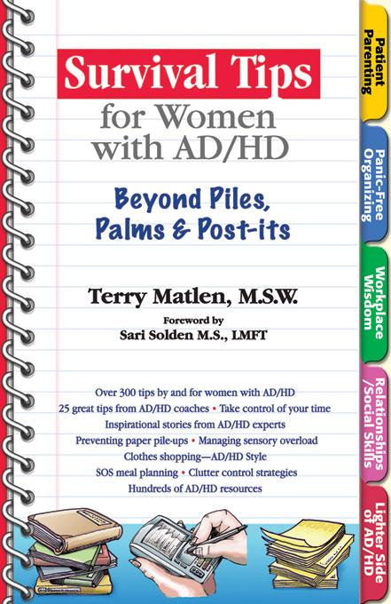 Survival Tips for Women with AD/HD: Beyond Piles, Palms, and Post-Its EB9781886941809