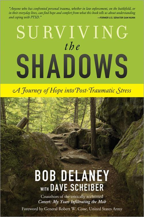 Surviving the Shadows: A Journey of Hope into Post-Traumatic Stress EB9781402263569