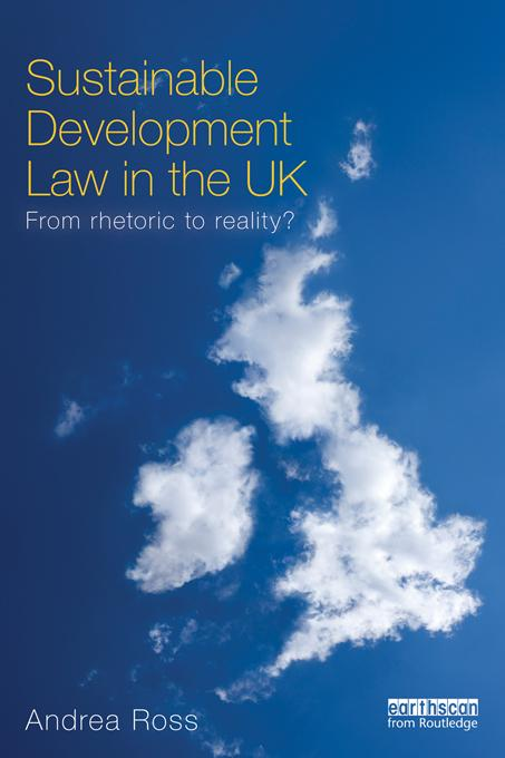 Sustainable Development Law in the UK EB9781136515859