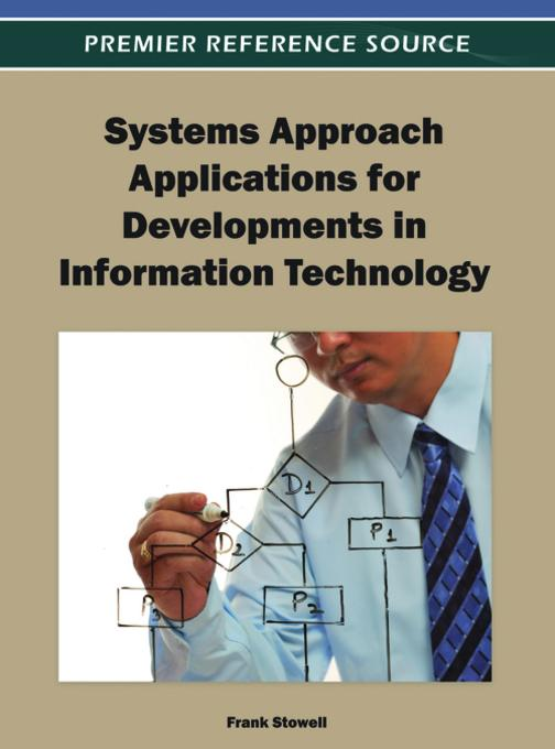 Systems Approach Applications for Developments in Information Technology EB9781466615632