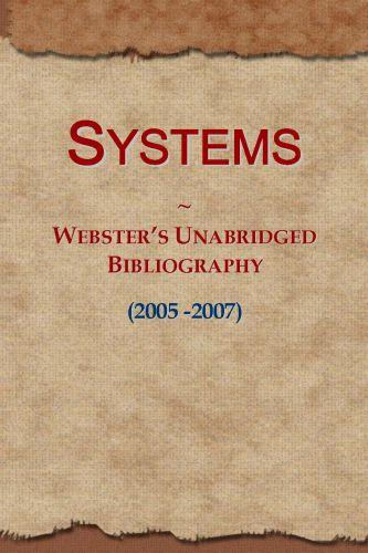 Systems: Webster's Unabridged Bibliography (2005 -2007) EB9781114738928