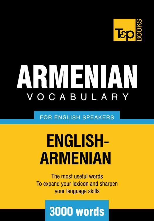 T&P English-Armenian vocabulary 3000 words EB9781780710020