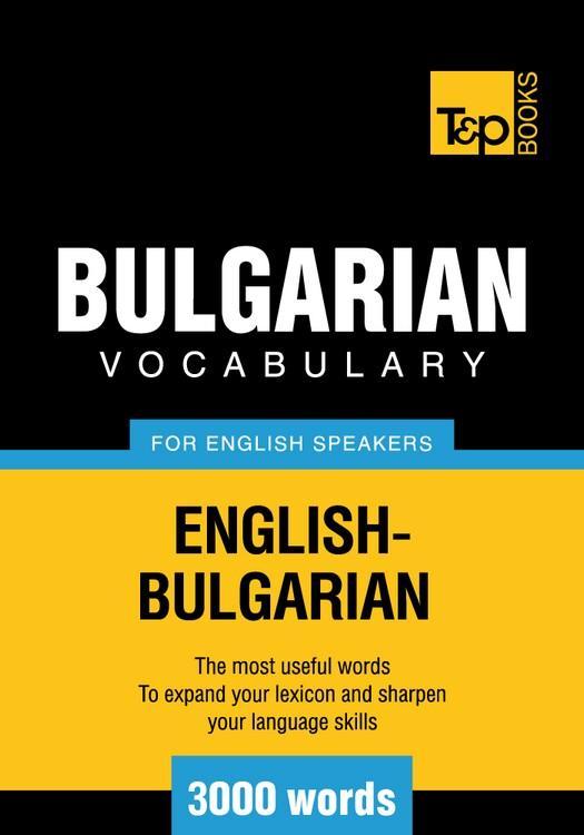 T&P English-Bulgarian vocabulary 3000 words EB9781780710044