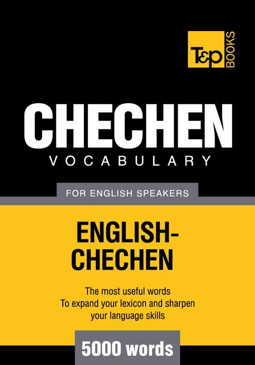 T&P English-Chechen vocabulary 5000 words EB9781780711454