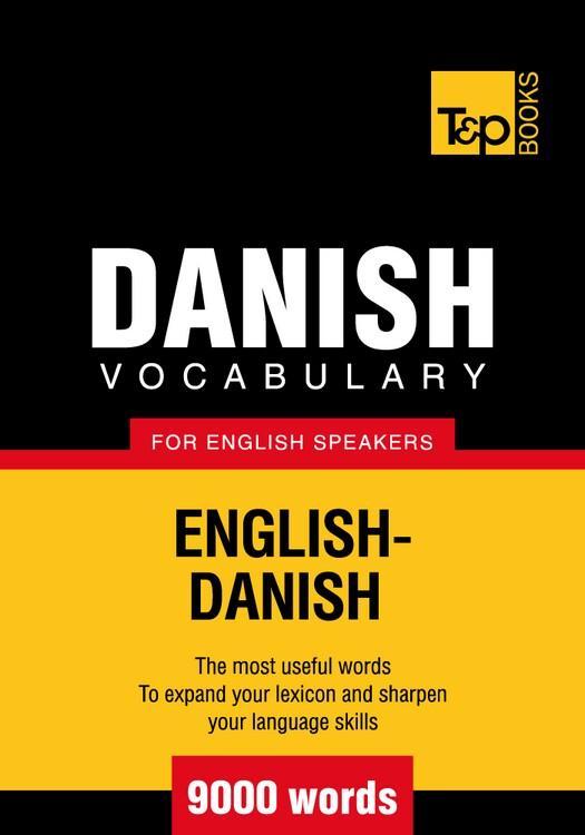 T&P English-Danish vocabulary 9000 words EB9781780712741