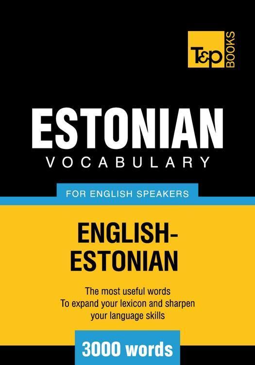 T&P English-Estonian vocabulary 3000 words EB9781780710273