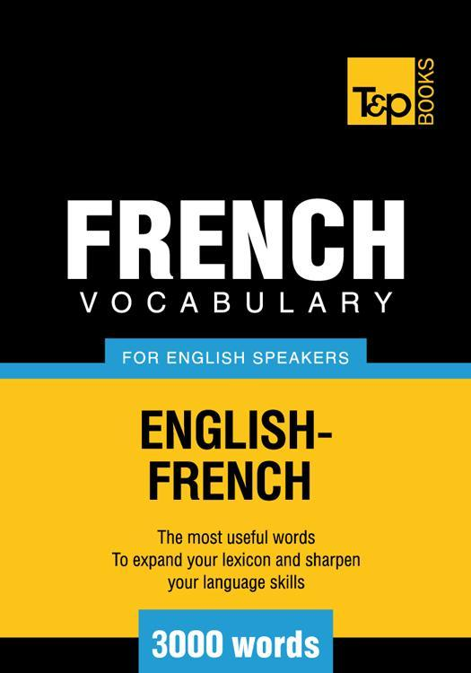 T&P English-French Vocabulary 3000 words EB9781780710242